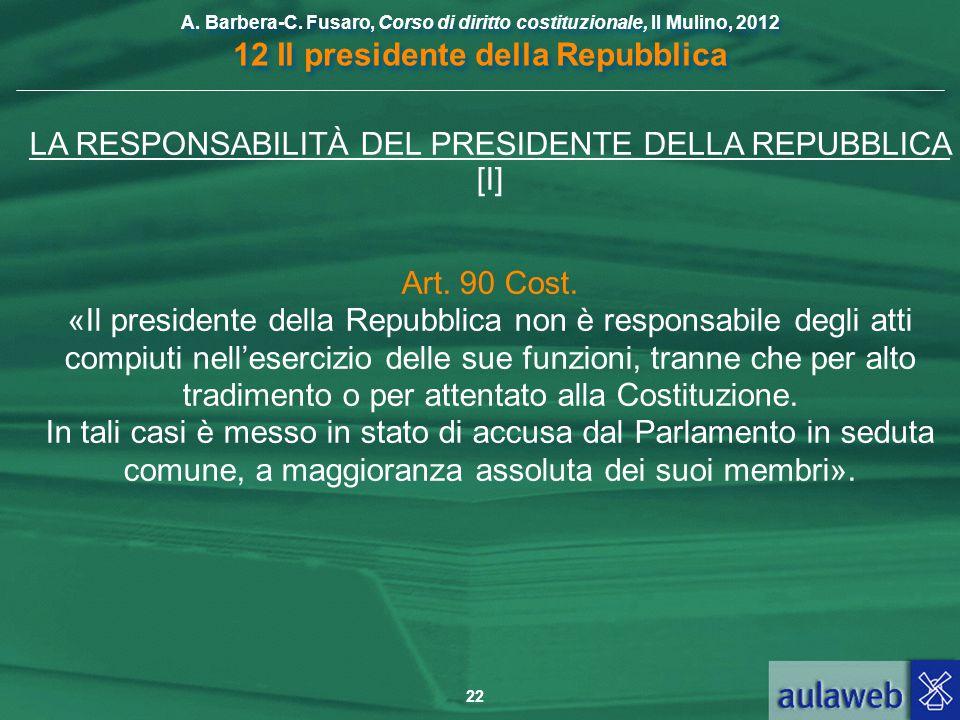 LA RESPONSABILITÀ DEL PRESIDENTE DELLA REPUBBLICA [I]